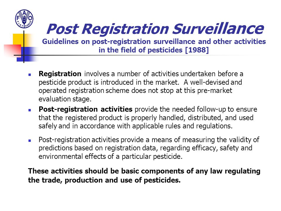 Post Registration Surveillance Guidelines on post-registration surveillance and other activities in the field of pesticides [1988]